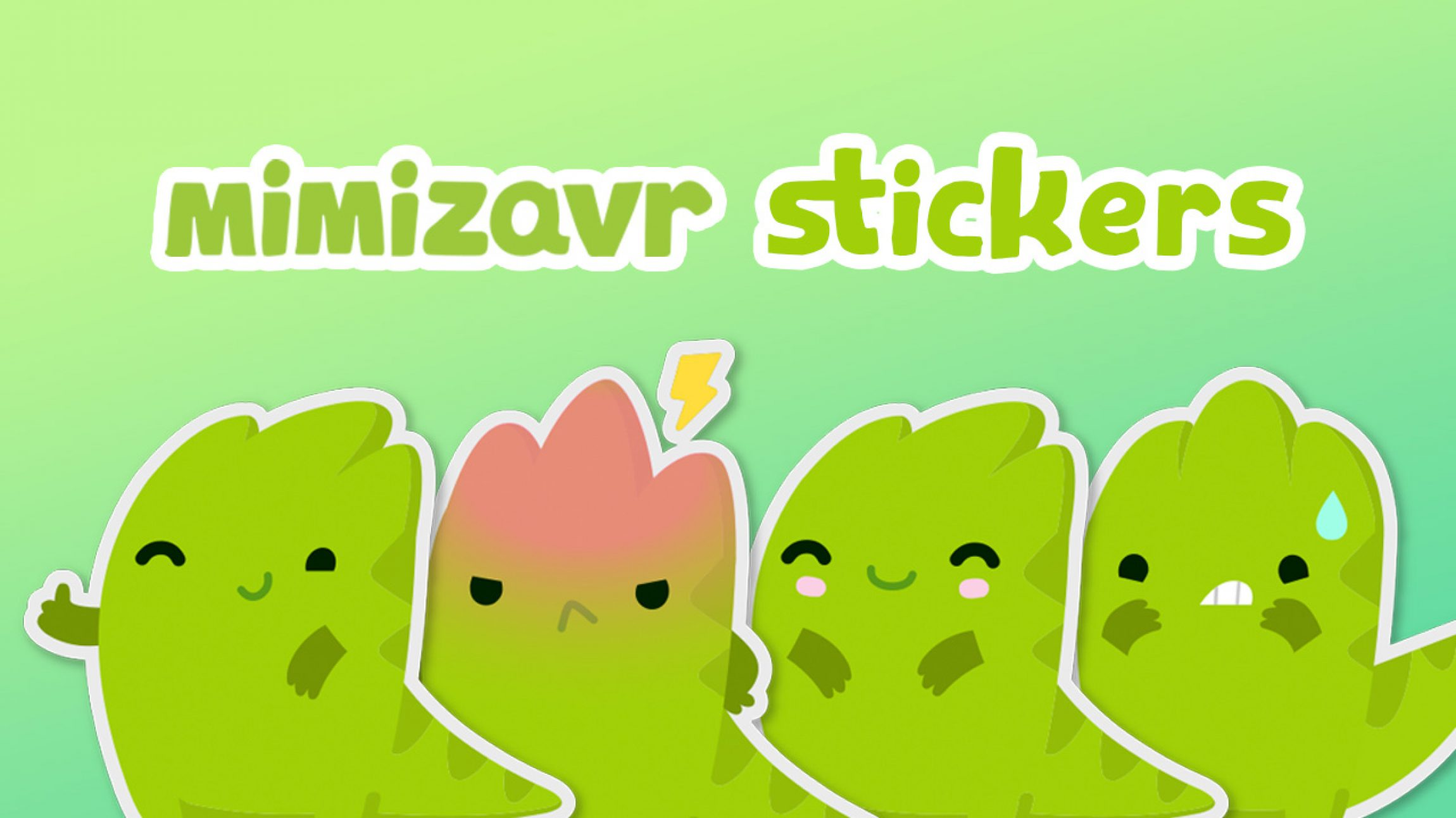 Mimizavr stickers is coming soon
